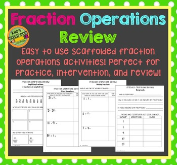 Fraction Operations Review - Practice work for Fractions and Fraction Operations