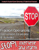 Fraction Operations - Stop, Intervene, and Learn Math Intervention Activity