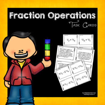 Fraction Operations Task Cards