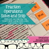 Fraction Operations Solve and Snip® Interactive Word Problems