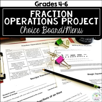 Fraction Operations Projects - Choice/Task Board