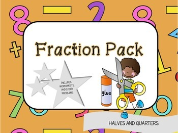 Fraction Pack: Halves and Quarters