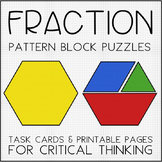 Fraction Pattern Block Puzzles - Task Cards & Printables for Critical Thinking