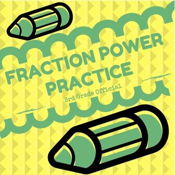 Fraction Power Practice: 3rd Grade Fraction Standards