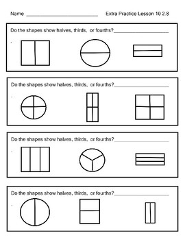 Fraction Practice Halves,Thirds, Fourths  Engage NY  Module 8  Lesson 10  2.8