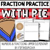 Fraction Practice Using PIEs