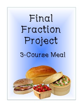 Fraction Project- 3-Course Meal