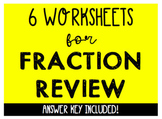 Fraction Review - 6 Worksheets Included (Homework, Test Prep, Exit Slips)