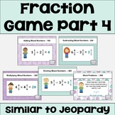 Fraction Review Game Part 4 - Similar to Jeopardy