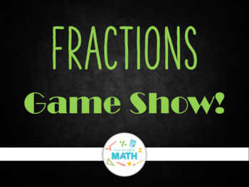 Fraction Review Game Show!