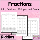 Fraction Riddles: Add, Subtract, Multiply, and Divide