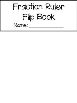Fraction Ruler Flip Book