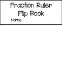 Fraction Ruler Flip Book