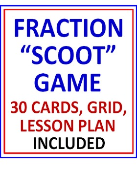 Fraction SCOOT Game (30 Cards, Grid, Lesson Plan Included)