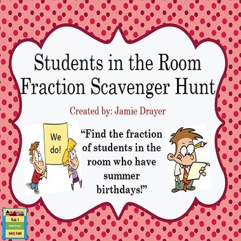 Fraction Scavenger Hunt: Creating Fractions Task Cards