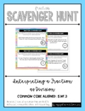 Fraction Scavenger Hunt #10: Interpreting Fractions as Division