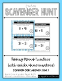 Fraction Scavenger Hunt #2: Adding Mixed Numbers with Unlike Denominators