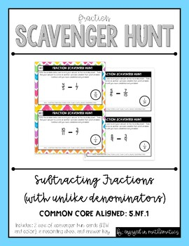 Fraction Scavenger Hunt Set 3: Subtracting Fractions with Unlike Denominators