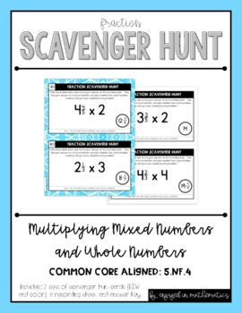 Fraction Scavenger Hunt Set 7: Multiplying Mixed and Whole
