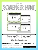 Fraction Scavenger Hunt: Dividing Fractions and Whole Numbers