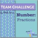 Fraction Skills (Number: TEAM CHALLENGE task cards)