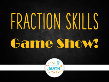 Fraction Skills Powerpoint Review Game Show!