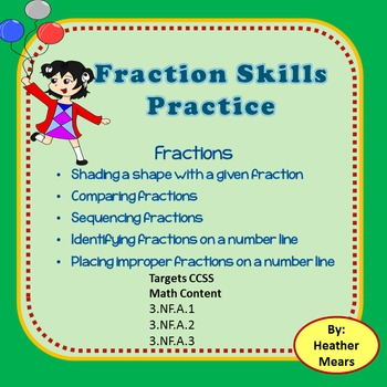 Fraction Skills Practice 3.NF.A.1  3.NF.A.2  3.NF.A.3
