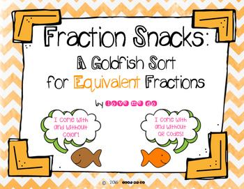Fraction Snacks:  A Goldfish Sort for Equivalent Fractions