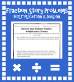 Fraction Story Problem Practice (Multiplication and Division)