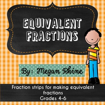 Fraction Strips for Equivalent Fractions