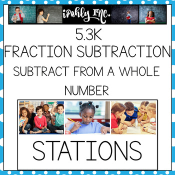 Fraction Subtraction: Subtracting From a Whole 5.3K