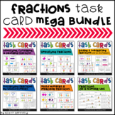 Fractions Task Card Mega Bundle