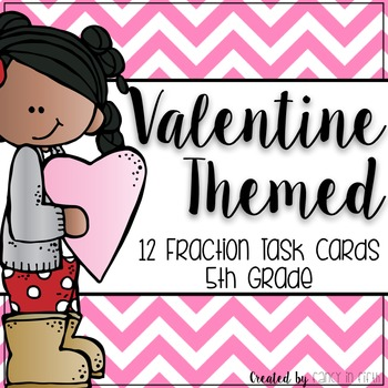 Valentines Themed: Fraction Task Cards