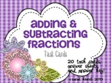 Fraction Task Cards: Adding and Subtracting