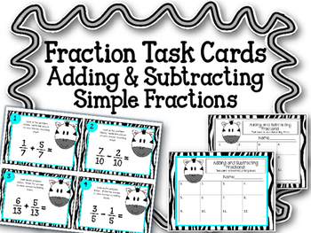 Fraction Task Cards. Adding and Subtracting Simple Fractio