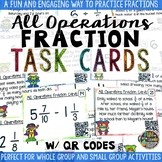 Fractions All Operation Task Cards & Game with QR Codes Ma