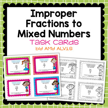 Fraction Task Cards Changing Improper Fractions to Mixed Numbers