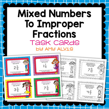 Fraction Task Cards Changing Mixed Numbers to Improper Fractions