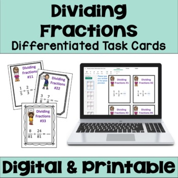 Dividing Fractions Task Cards (Differentiated)