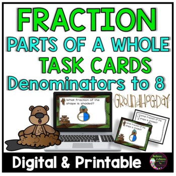 Fraction Task Cards- (Parts of a Whole) Groundhog Day's Theme