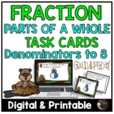 Fraction Task Cards- (Parts of a Whole) Groundhog Day's Theme **UPDATED