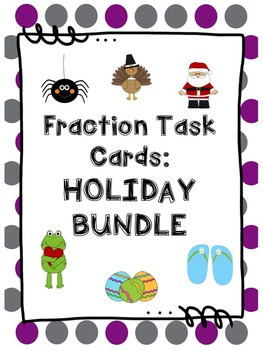 Fraction Task Cards: Holiday Bundle!