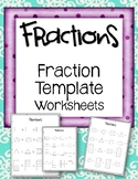 Fraction Template Worksheets.
