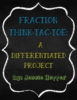 Fraction Think-Tac-Toe: A Tool for Differentiated Instruction