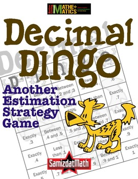 Fraction To Decimal Estimation and Strategy Game: Decimal DINGO!