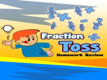 Fraction Toss Homework Review