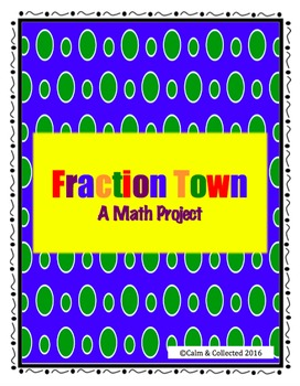 Fraction Town--A Math Project