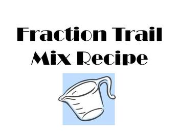 Fraction Trail Mix Recipe