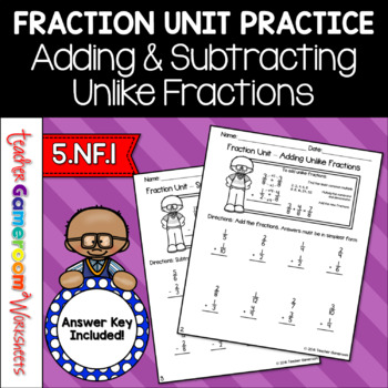 Fraction Unit Adding And Subtracting Unlike Fractions Worksheet