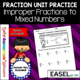 Fraction Unit - Improper Fractions to Mixed Numbers Worksheet